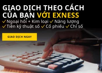 Sàn exness - sàn forex tốt nhất dành cho người Việt Nam