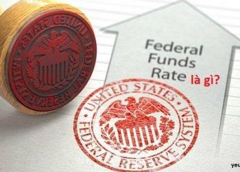 Lãi suất liên bang (Federal Funds Rate) là gì?